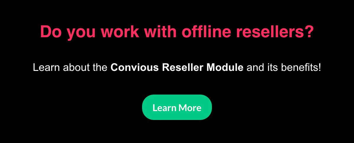 Convious Reseller Module