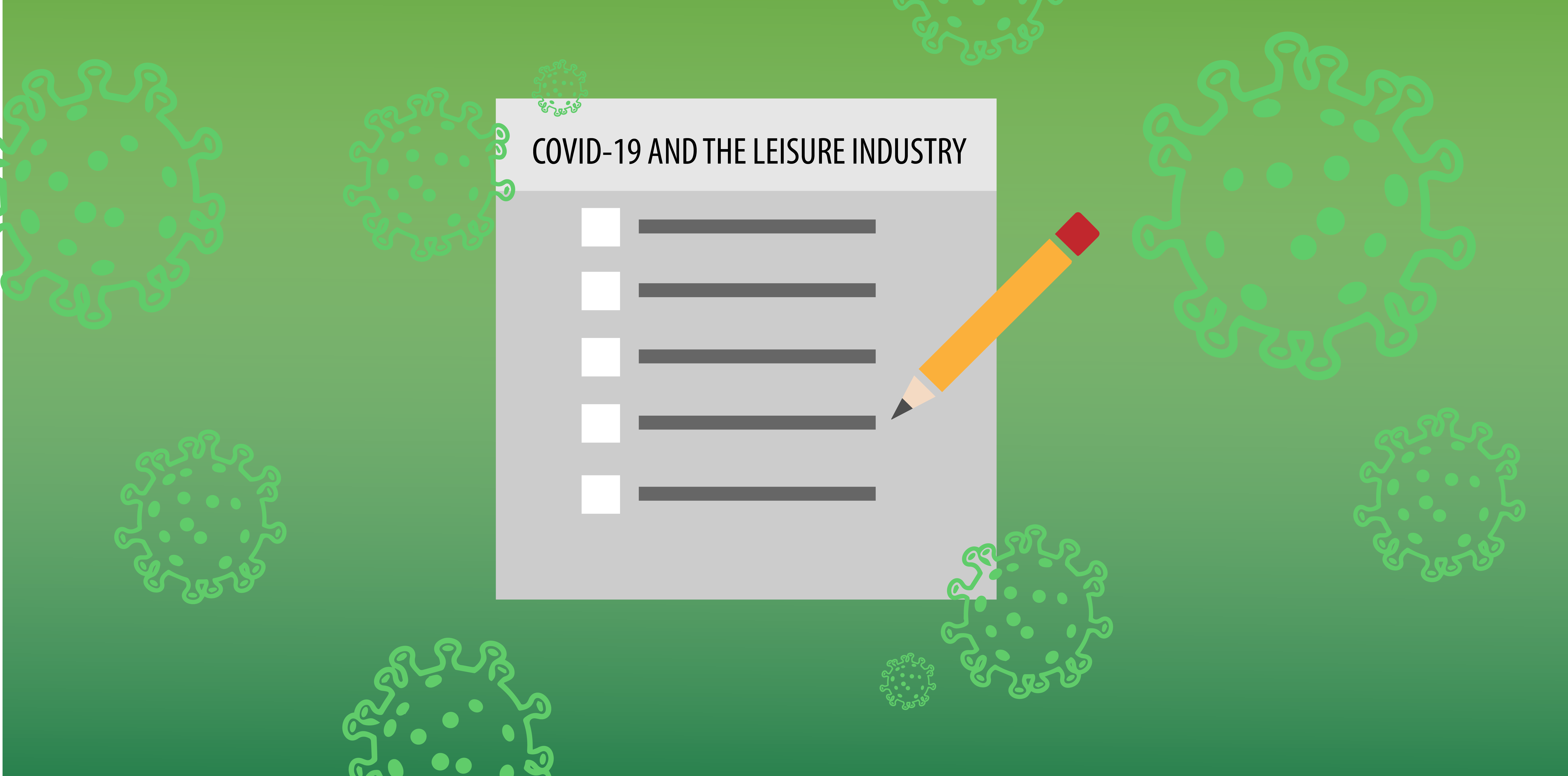 COVID-19 and the leisure industry.