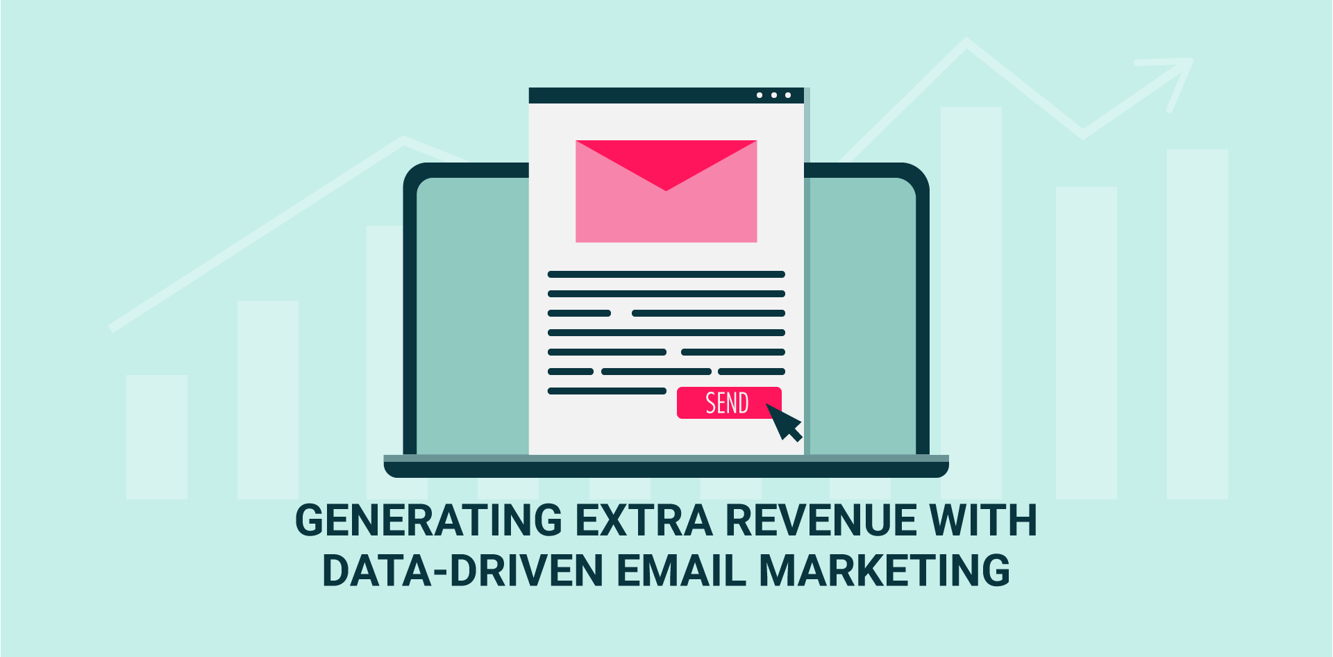 Generating extra revenue with data-driven email marketing campaigns