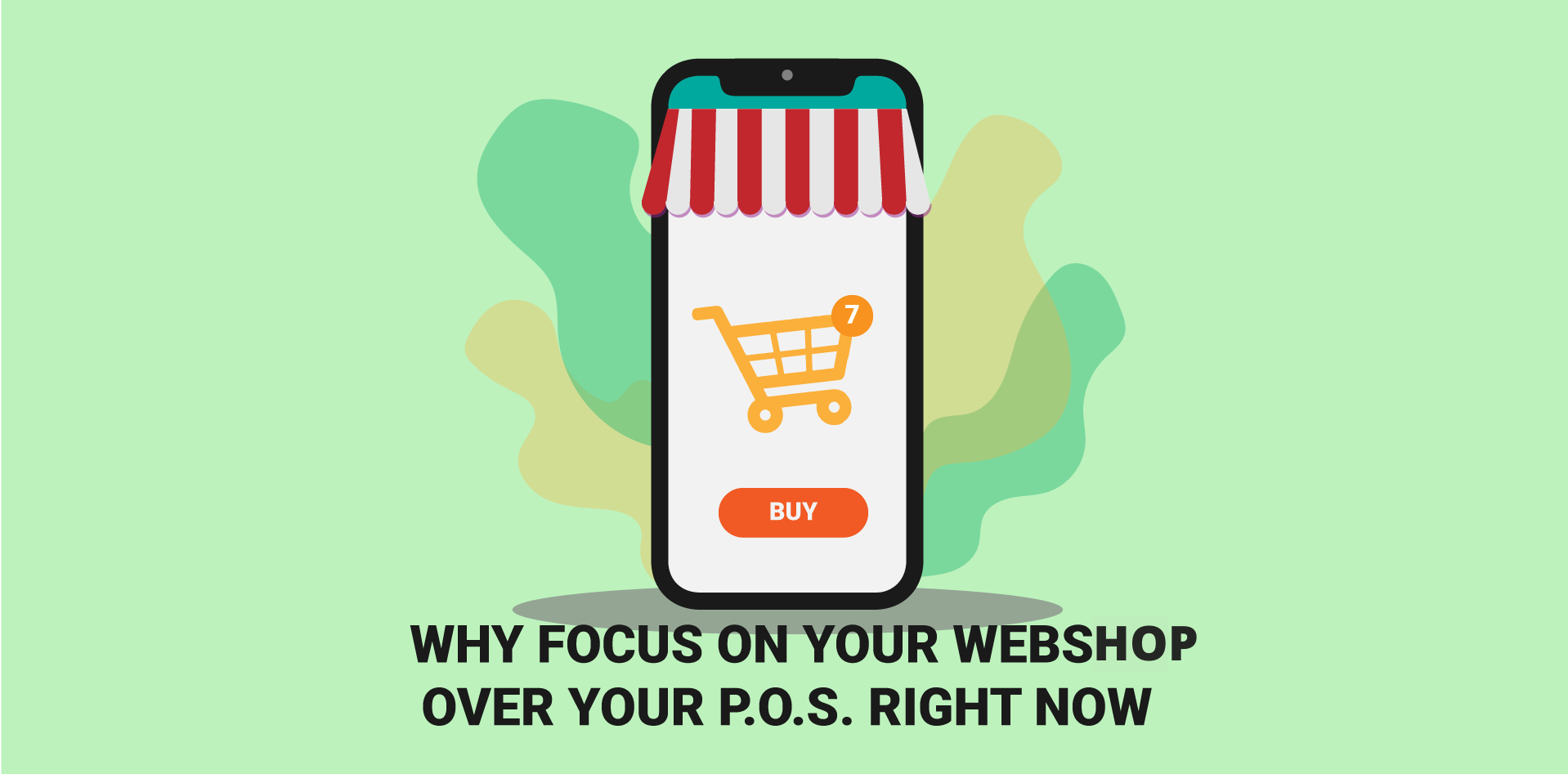 Why focus on your Webshop over your POS right now