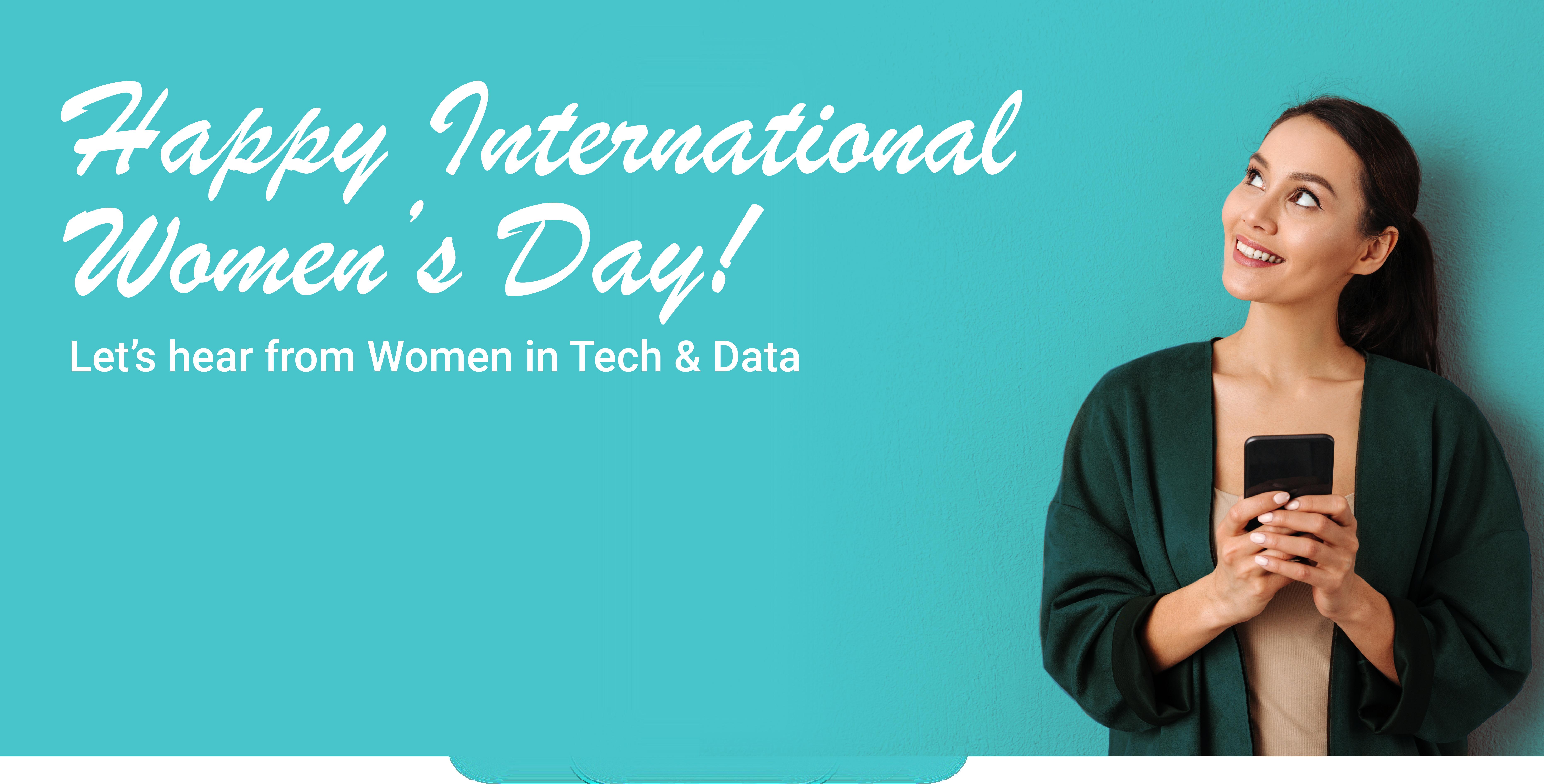 International Women's Day 2020 - Let's hear from Women in Tech & Data
