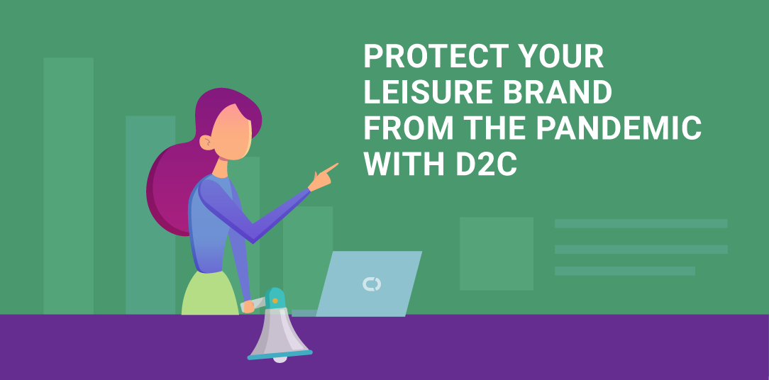 How going D2C can protect your brand from the pandemic