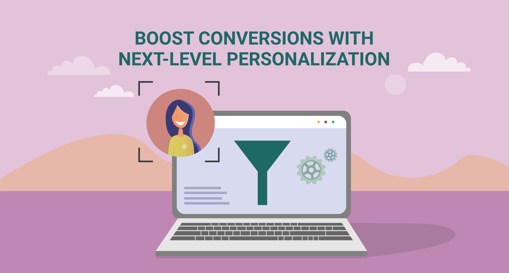 Boost your conversions with next-level personalization strategies