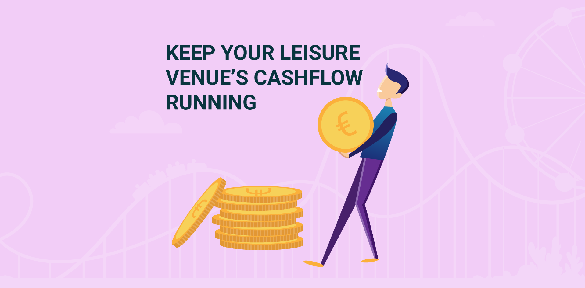 How to keep your leisure venue's cash flow running during lockdown