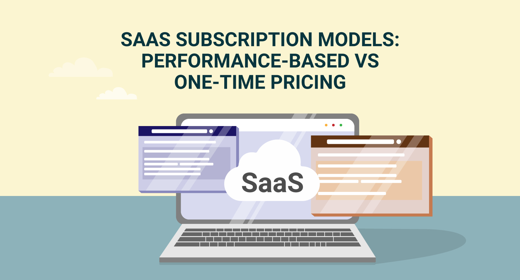 SaaS subscription model: performance-based VS. one time pricing.