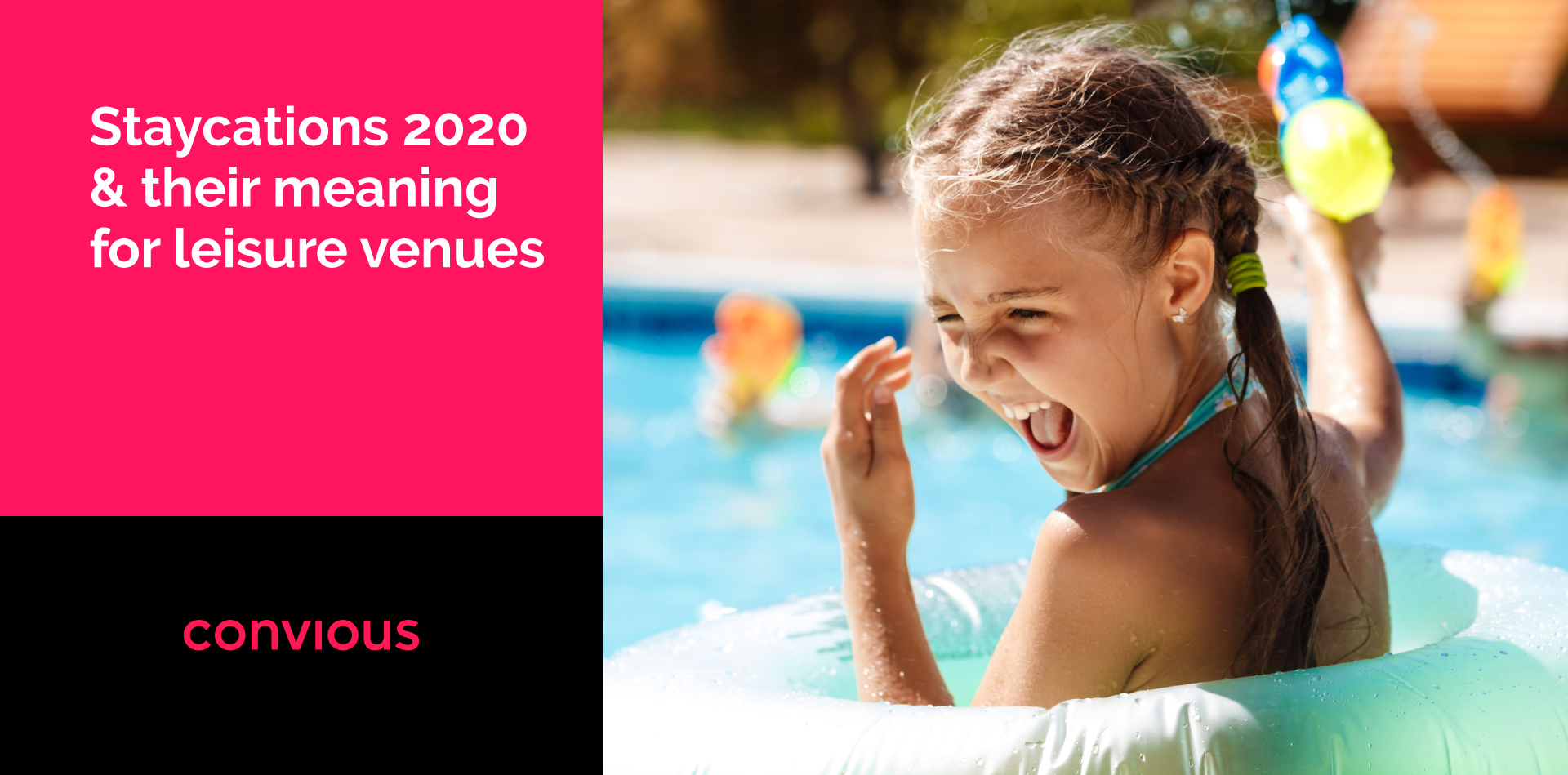 Staycations 2020 & their meaning for leisure venues
