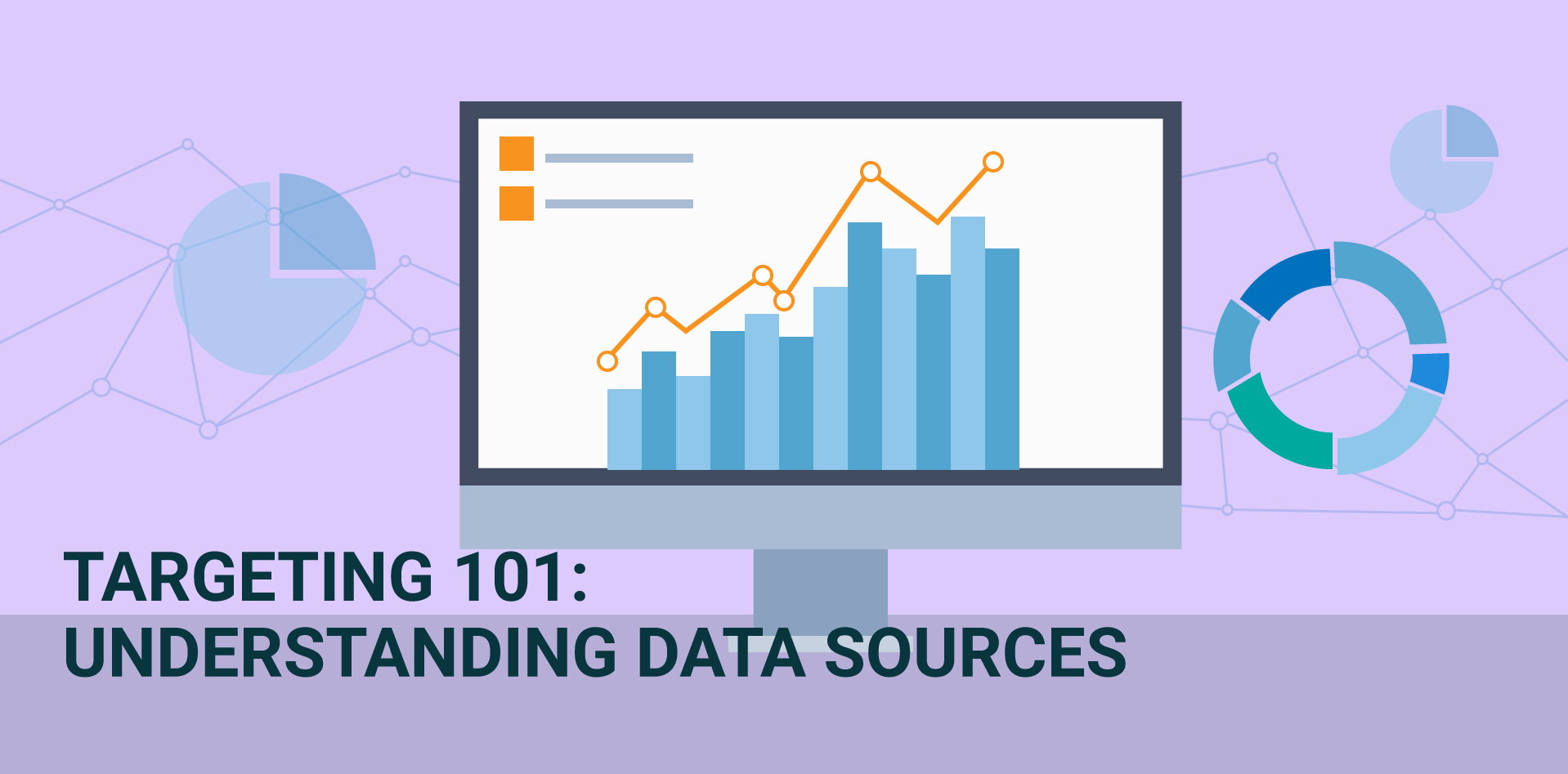 Targeting 101: Understanding different data sources and how to use them in your venue